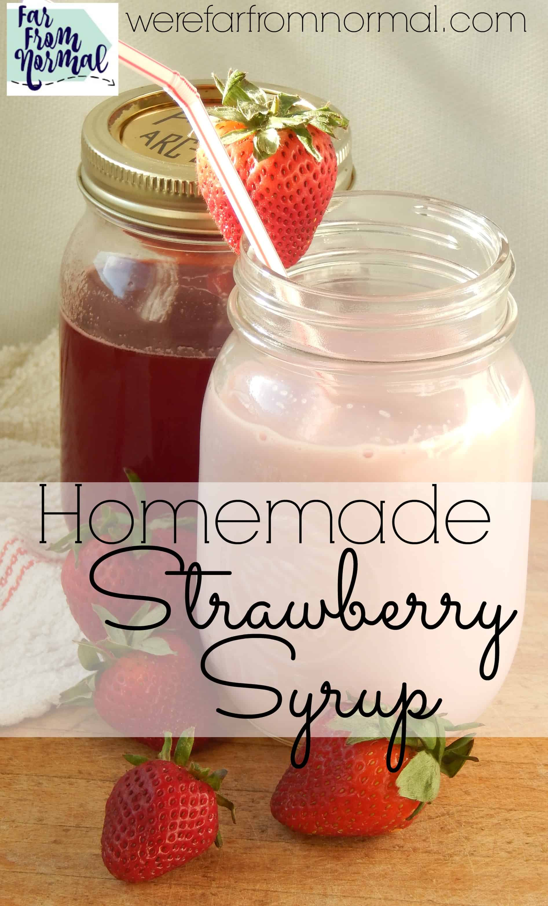 Delicious Homemade Strawberry Syrup