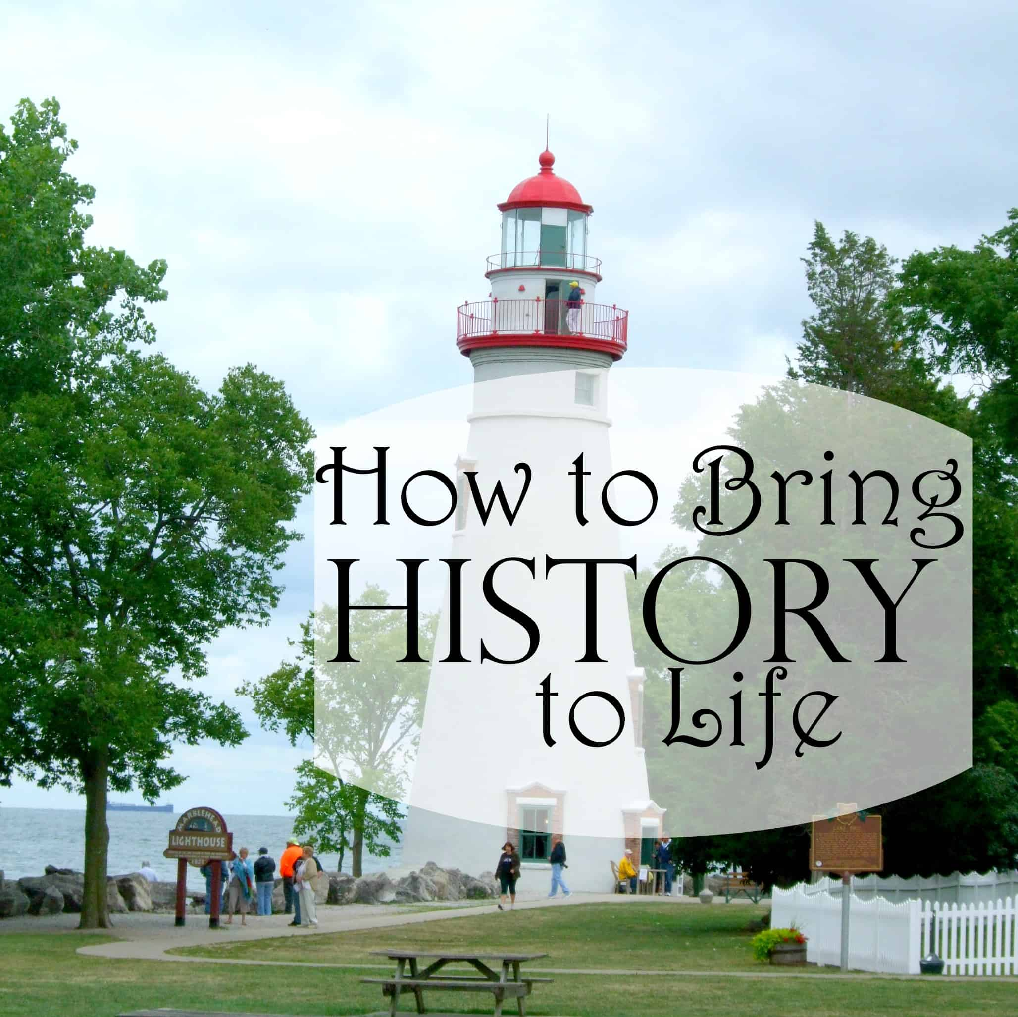 How to Bring History to Life