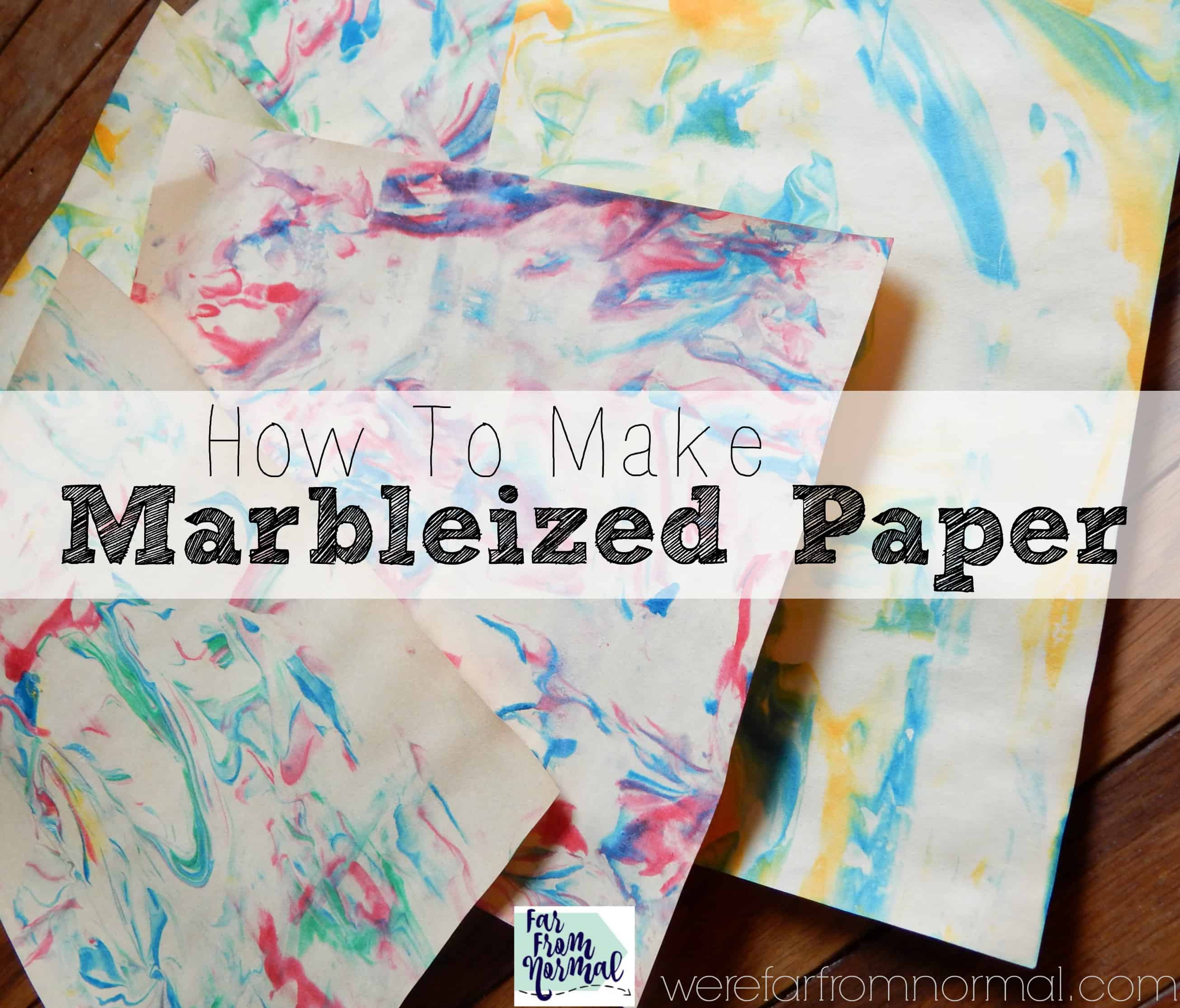 How to Make Marbleized Paper