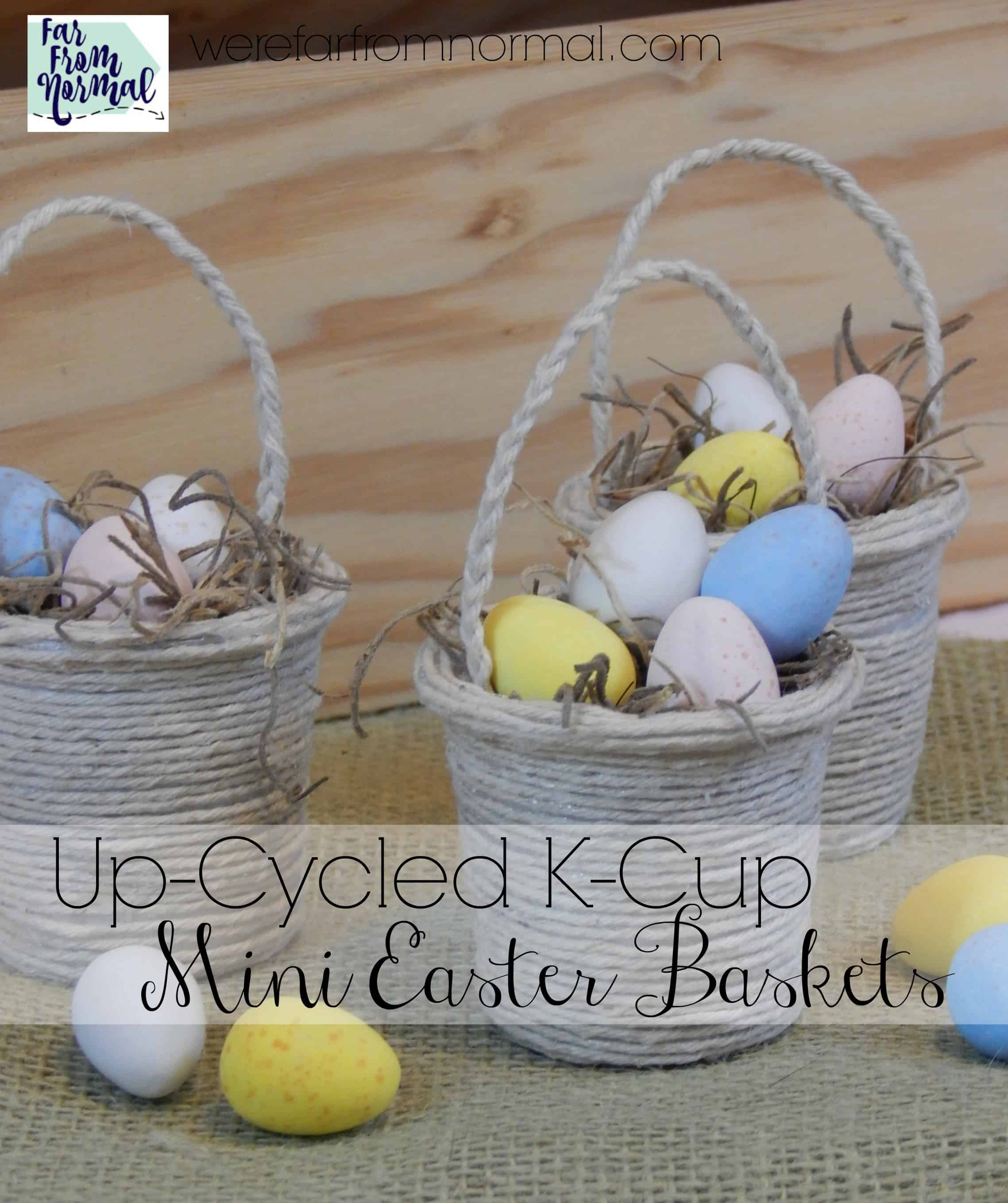 Up-Cycled K-Cup Mini Easter Baskets