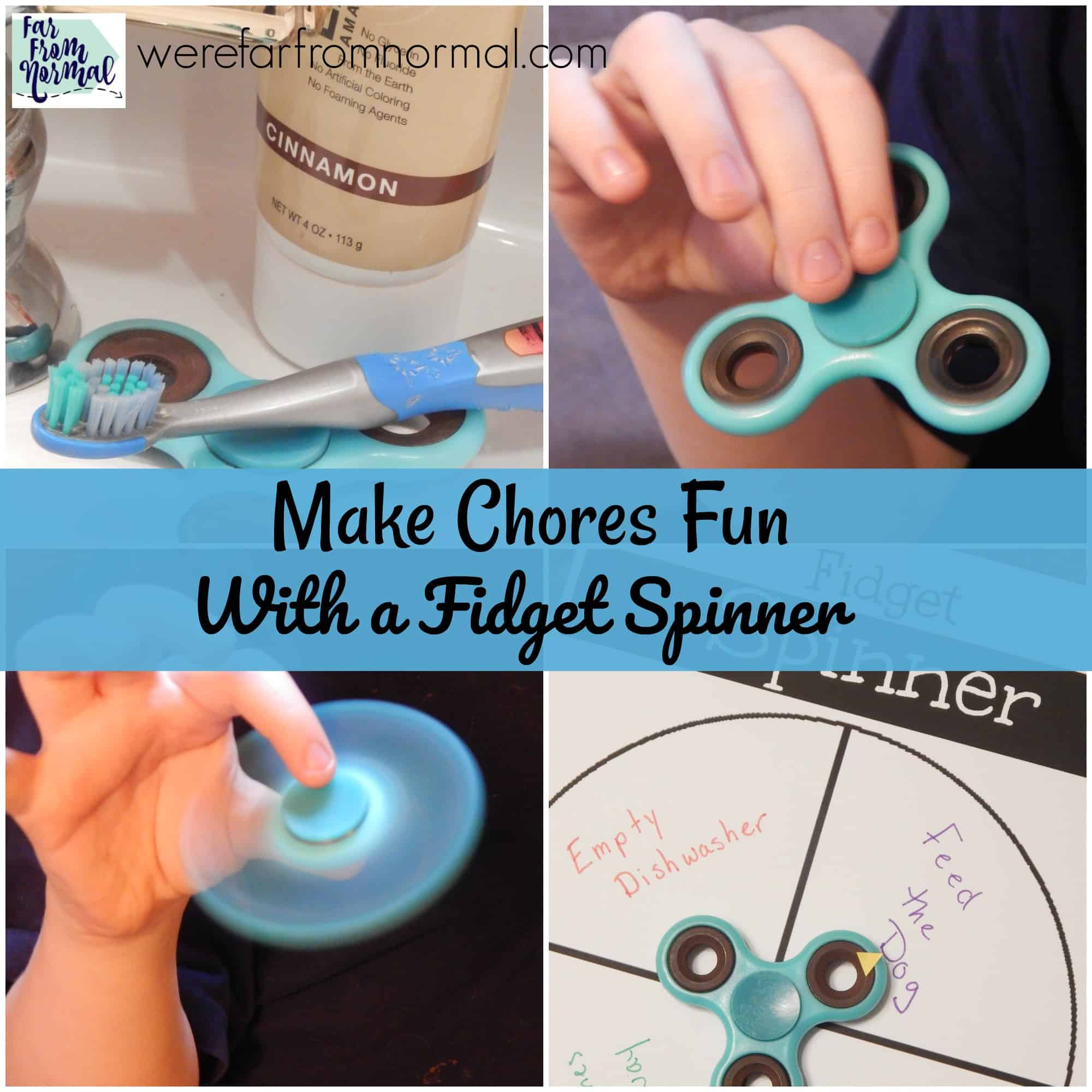 Make Chores Fun With a Fidget Spinner