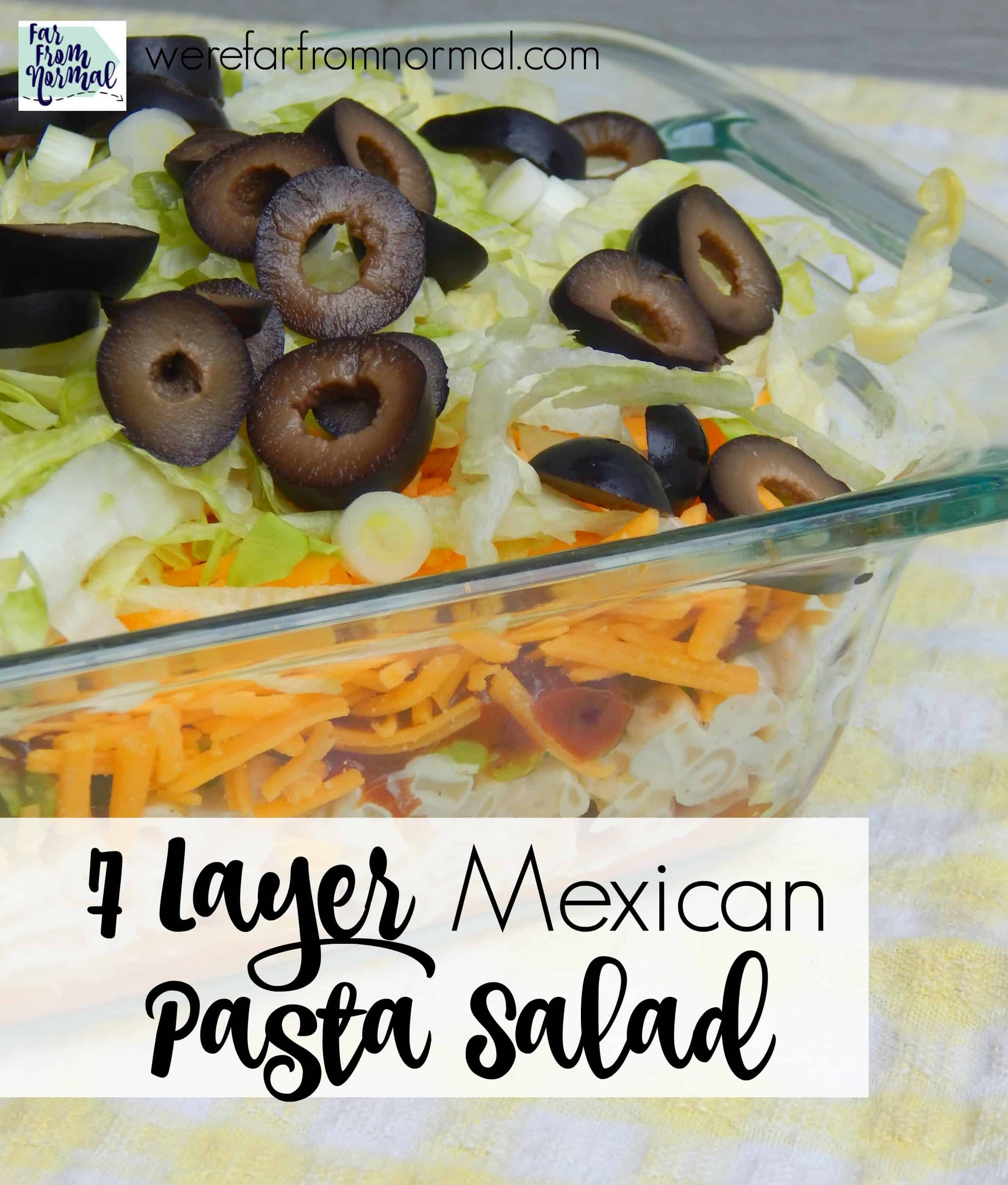 7 Layer Mexican Pasta Salad