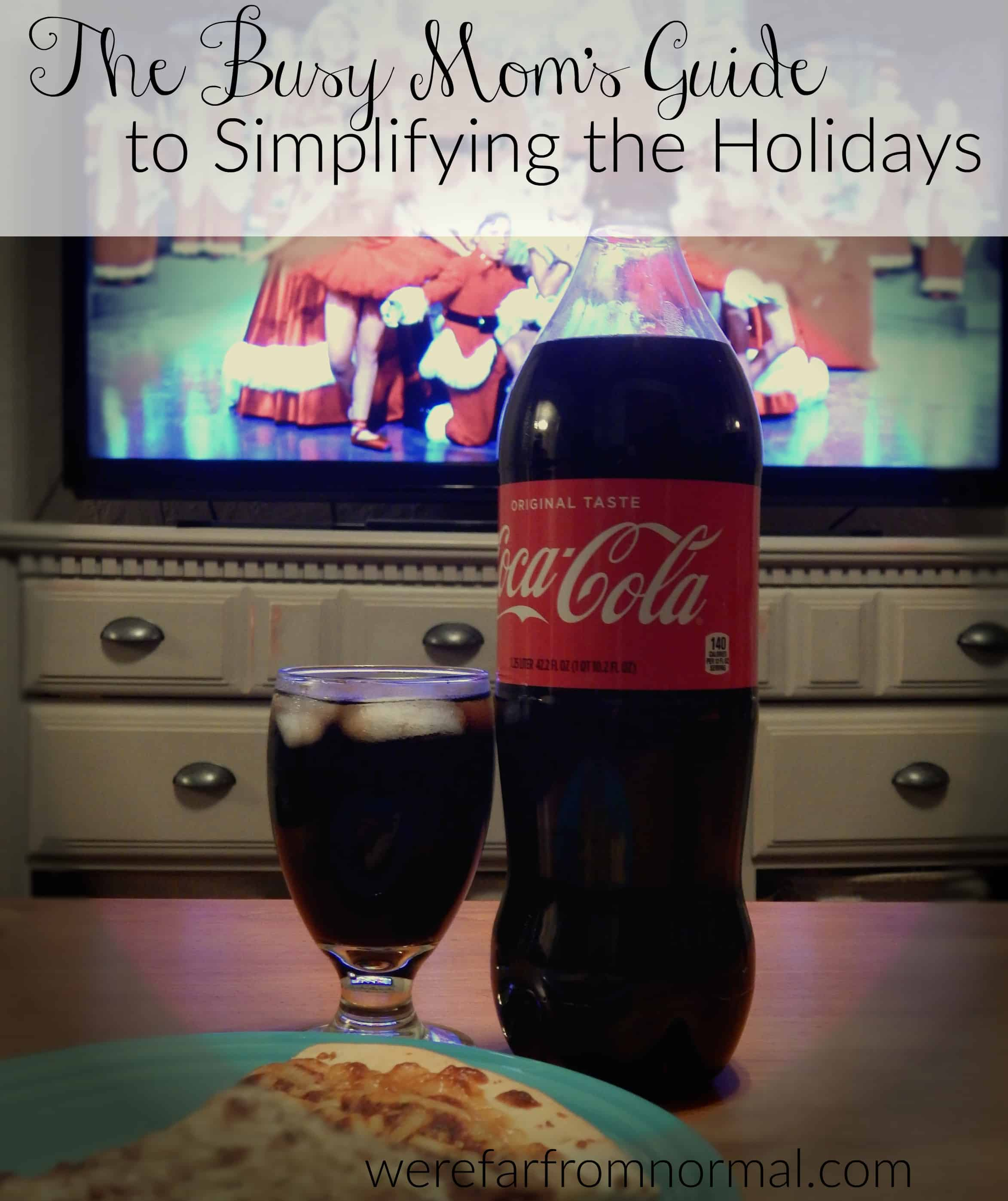 The Busy Mom's Guide to Simplifying the Holidays