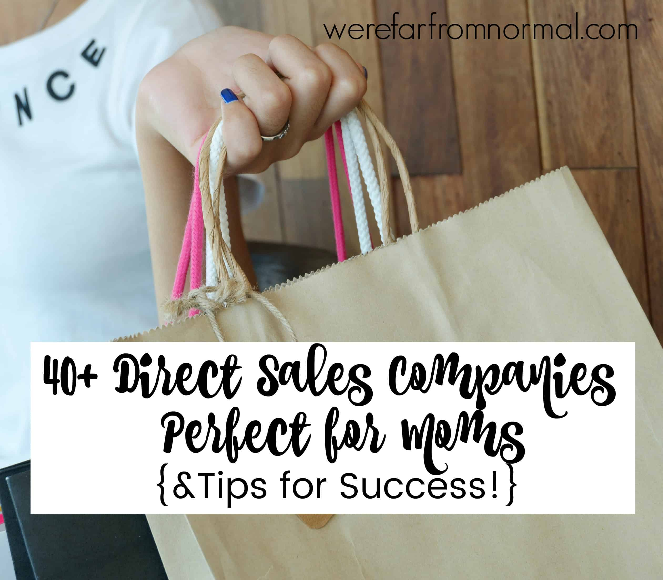 40+ Direct Sales Companies Perfect for Moms! {& Tips for Success!}