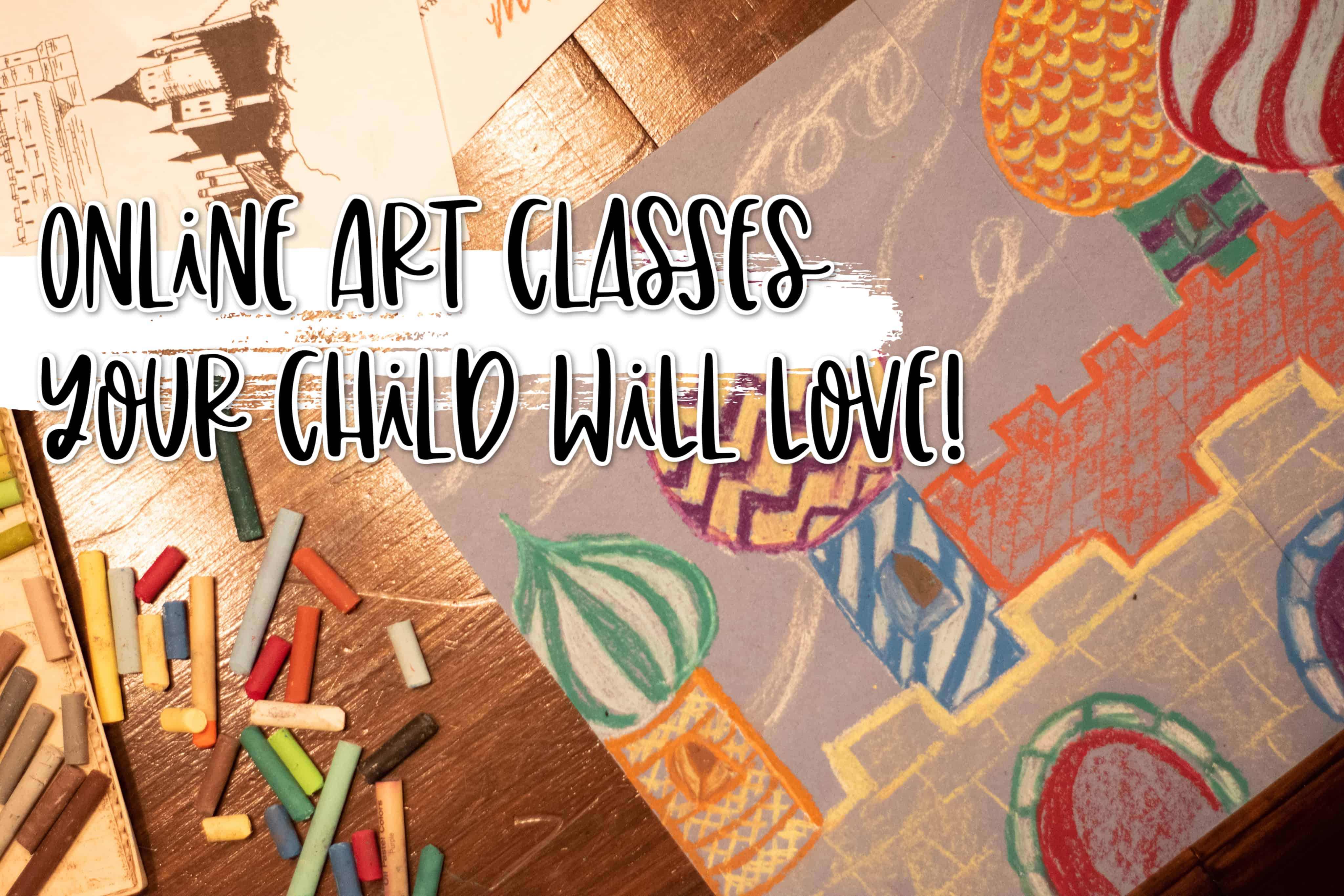 Online Art Classes Your Child Will Love | Far From Normal