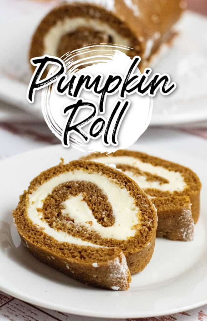 2 slices of pumpkin roll on a white plate with a pumpkin roll in the background.