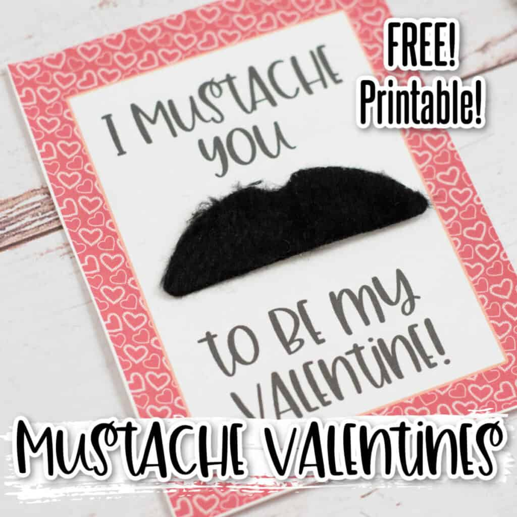 "A valentine that says ""I mustache you to be my valentine!"" with a fake mustache stuck to it"