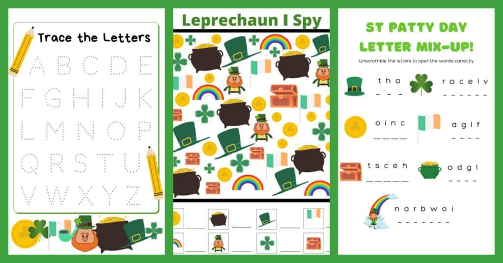 3 activity pages, letter tracing, st patrick's Day I Spy, and letter scramble
